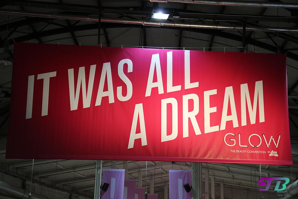 GLOW by dm Berlin GLOWcon It was all a dream