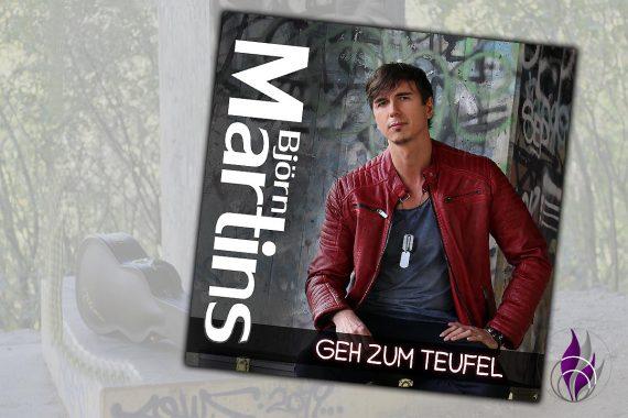 Björn Martins neue Single Geh zum Teufel
